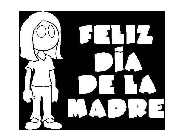 Dibujo De Feliz Día De La Madre Para Colorear Dibujosnet
